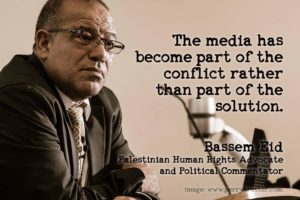 Bassem_Media Part of the Conflict